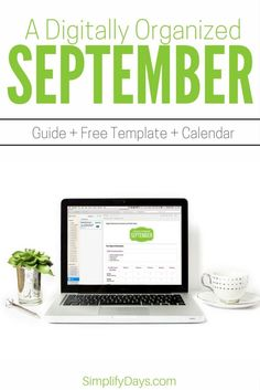 A Digitally Organized September: Learn the simple schedule for keeping your digital life simplified and organized. Get a free guide, template and calendar. // SimplifyDays.com