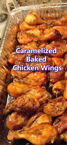 Yummy Caramelized Baked Chicken Wings, So quick and easy and no marinating required. Just prepare the sauce, pour over the chicken and pop in the oven! I actually like this with wings better. Smoke Chicken Wings Recipe, Cooking Chicken Wings, Fried Chicken Wings, Chicken Tenders, Best Baked Chicken Wings, Oven Roasted Chicken Wings, Oven Chicken, Chicken Thighs, Baked Marinated Chicken