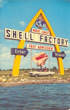 Giant Shell Factory Sign - Fort Myers, Florida