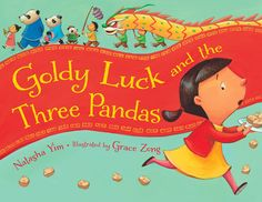 Chinese New Year: Goldy Luck and the Three Pandas