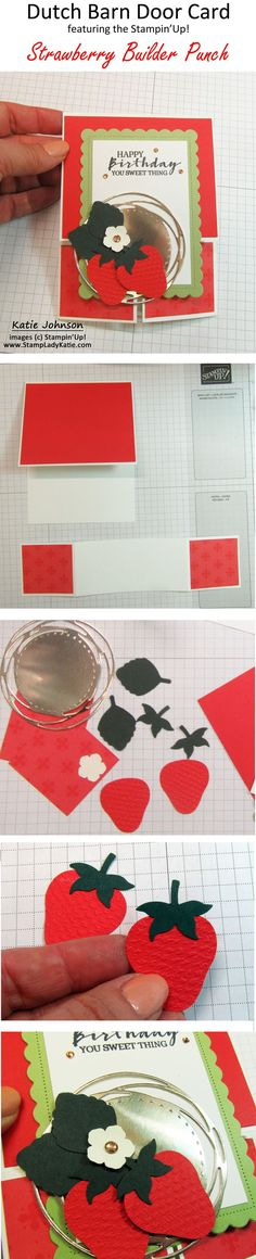 If you are a fan of engineered fancy fold cards then you'll love how easy it is to make a Dutch Barn Door fold. This fancy fold Dutch Barn Door card is decorated with yummy strawberries made with the Stampin'Up Strawberry Builder Punch. Fancy Fold Cards, Folded Cards, Blog Images, Stampin Up, Strawberry, Barn, Punch, Projects, Decor