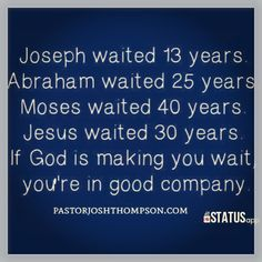 Favorite. We all wait while he works in our lives.