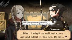 I think the only reason anyone marries Gerome is so they can be Batman and Robin.