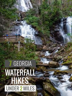 Hike these 7 short (but great!) Georgia waterfall hikes, all 2 miles or less, and kid-friendly, too!