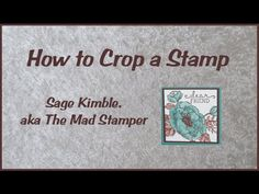 How to Crop a Stamp - YouTube