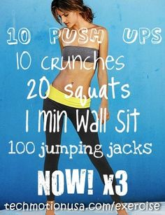 I did this and lost 10 pounds in June, it works! Charish   Do this workout routine 3 times every morning to jumpstart your workout, get a boost of energy, and sculpt your body into a lean calorie burning machine:  ▸ 10 push ups  ▸ 10 crunches  ▸ 20 squats  ▸ 1 minute wall sit  ▸ 100 jumping jacks  ▸ repeat 3x  ▸