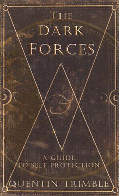 The Dark Forces- A Guide to Self-Protection
