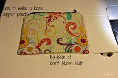 Craft Nurse Quilt: How To Make a Basic Zipper Pouch