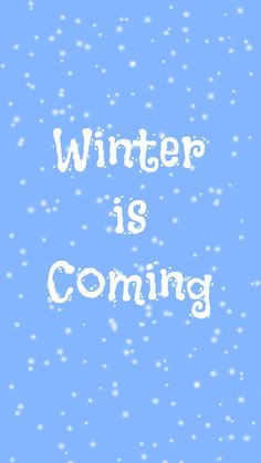 Preppy Original ★ Winter is Coming iPhone Wallpaper Quote
