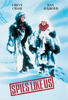 Spies Like Us (1985) Another of my top ten 80's movies ever!