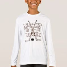 Shop Sport Boys LS Funny Life Is Better Playing Hockey T-Shirt created by TLCGraphix. Personalize it with photos & text or purchase as is! Funny Outfits, Cool Outfits, Sports Humor, Life Humor, Sport T Shirt, Kids Shirts, Fitness Models, Graphic Sweatshirt, Funny Life