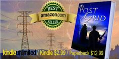 ARIZONA  -- Amazon #1 Best Seller about a nurse and officer who live through the end of the power grid.