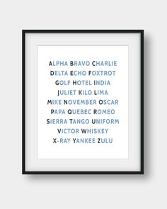 50% OFF our Regular Price. NATO Phonetic Alphabet (International Radiotelephony Spelling Alphabet) Printable Aviation Art for your home or your office. 26 code words assigned to the 26 letters of the English alphabet in alphabetical order as follows: Alpha, Bravo, Charlie, Delta, Echo, Foxtrot, Golf, Hotel, India, Juliet, Kilo, Lima, Mike, November, Oscar, Papa, Quebec, Romeo, Sierra, Tango, Uniform, Victor, Whiskey, X-ray, Yankee, Zulu. Ideal for pilots, future pilots or aviation…
