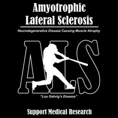 Amyotrophic Lateral Sclerosis (ALS) Awareness T-shirt by Samuel Sheats on Redbubble. ALS causes muscle degeneration and atrophy. Also known as Lou Gehrig's disease. May is ALS Awareness month. Als Lou Gehrig, Amyotrophic Lateral Sclerosis, Best Tank Tops, Medical Research, Fundraisers, T Shirts With Sayings, Medical Conditions, Graphic Shirts