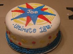 Ultimate Frisbee Cake - This was one of those cakes I scrapped off the border 3 times before throwing in the towel - I just couldn't get it right. Finally the cake won - I threw in the towel and hope for the best.