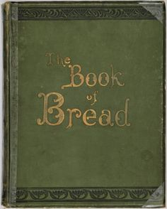 The Book of Bread by Owen Simmons
