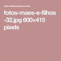 fotos-maes-e-filhos-32.jpg 600×415 pixels