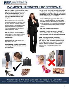 Tips for Women's Business Professional Dress. I wish some of the younger staff I work with would follow these rules!