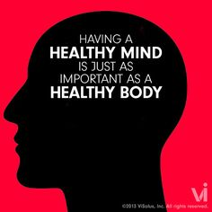Having a healthy mind is just as important as a healthy body Healthy Mind And Body, Get Healthy, Healthy Habits, Body By Vi, Mind Body Soul, Workout Humor, Healthier You, Health Facts, Kids Nutrition