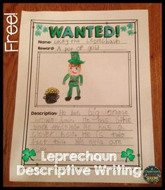 Free! Wanted: Leprechaun! Practice descriptive writing and adjectives creating a wanted poster for that leprechaun causing mischief in your classroom. Can be adapted easily to grades 1-5.