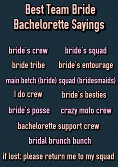 Best Team Bride Bachelorette Sayings. Bride tride. Squad. Brunch bunch. I do crew. Bachelorette Party Shirts. bridesmaidsconfession.com