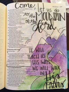 """Micah """"Come, let us go to the mountain of the Lord to the temple of the God of Jacob. He will teach us his ways so that we may walk in his paths."""" Bible journaling by Julie Williams Micah Bible, Micah 4, Bible Drawing, Bible Doodling, Bible Notes, Bible Verses, Bible Art, Adventure Bible, Julie Williams"""