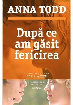 Anna Todd - Dupa ce am gasit fericirea - - elefant. Books To Read, My Books, Cosmopolitan, Anna, Motivational Quotes, Wattpad, Romantic, Entertaining, Reading
