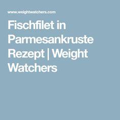 Fischfilet in Parmesankruste Rezept | Weight Watchers