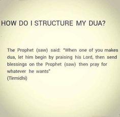 How to structure Dua Islamic Teachings, Islamic Love Quotes, Islamic Dua, Muslim Quotes, Religious Quotes, Islam Hadith, Allah Islam, Islam Quran, Alhamdulillah