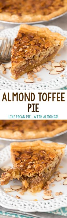 EASY Toffee Almond Pie - this pie recipe is like a pecan pie but with almonds and toffee instead! It tasted so good we couldn't stop eating it!