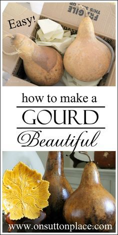 Fast and fun way to take a real gourd and make it a beautiful fall decor accessory! Includes source for buying the gourds fresh from the vine.