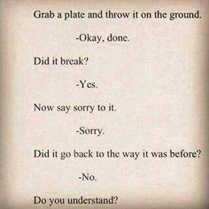 Grab a plate and throw it on the ground. Okay,  done. Did it break. Yes...
