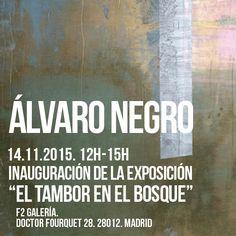 """Álvaro Negro en F2 Galería con su exposición """"El tambor en el bosque"""" #arte #actividades #campocerrado #clubdeamigos"""