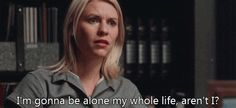 Hot GIF movies love claire danes homeland love quotes