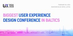 Biggest UX conference in Baltics - learn from international speakers, acquire new skills in hands-on workshops, and get new ideas from local case studies to improve your own digital products and services.