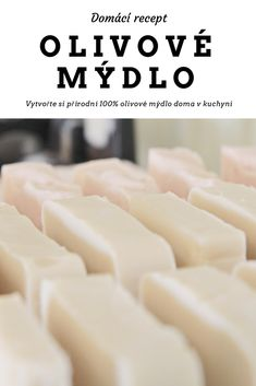Recept na přírodní mýdlo - 100% olivové mýdlo na citlivou pokožku #mydlo #prirodni Homemade Cosmetics, Bath Bombs, Beauty Care, Projects To Try, Remedies, Cleaning, Handmade, Natural Beauty, Detox