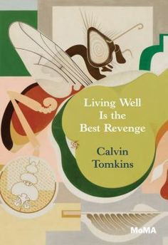 Living Well Is the Best Revenge by Calvin Tomkins  Gerald and Sara Murphy were at the center of the Lost Generation crowd, the inspiration for Dick and Nicole Diver in F. Scott Fitzgerald's Tender Is the Night. Tomkins's essay tells us why they mattered and why this generation mattered, mattered to the point that people are still romanticizing their lives to this day.