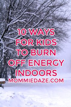 Indoor Games for Kids to Burn Off Energy - Mommiedaze