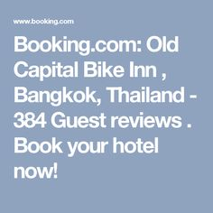Booking.com: Old Capital Bike Inn , Bangkok, Thailand - 384 Guest reviews . Book your hotel now!