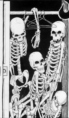 * Skeletons in the Closet *