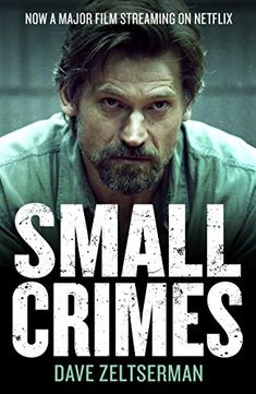 """Read """"Small Crimes"""" by Dave Zeltserman available from Rakuten Kobo. Chosen by NPR and the Washington Post as one of the best crime & mystery novels of Small Crimes is now a major fil. Drama, Hd Movies, Movie Tv, Robert Forster, Crime Film, Jaime Lannister, Film Story, Nikolaj Coster Waldau, English Movies"""