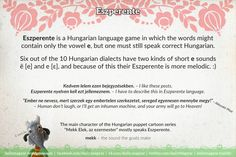#Eszperente is a #Hungarian #language game in which the words might contain only the vowel e https://dailymagyar.wordpress.com/2014/01/23/eszperente/