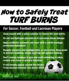 How to Safely Treat Turf Burn on Soccer, Football and Lacrosse Players. http://standouthealth.com #soccerhacks #soccertips #lacross