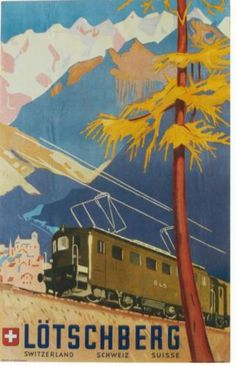 Original Vintage Poster Lotschberg Tunnel Swiss Train 14.6 km between Kandersteg-Brig...also a car ferry thru mountains