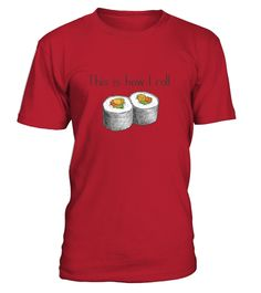 #  Funny Tees This Is Row I Roll Love Sushi Shirt .  HOW TO ORDER:1. Select the style and color you want:2. Click Reserve it now3. Select size and quantity4. Enter shipping and billing information5. Done! Simple as that!TIPS: Buy 2 or more to save shipping cost!Paypal | VISA | MASTERCARD Funny Tees This Is Row I Roll Love Sushi Shirt t shirts , Funny Tees This Is Row I Roll Love Sushi Shirt tshirts ,funny  Funny Tees This Is Row I Roll Love Sushi Shirt t shirts, Funny Tees This Is Row I Roll…