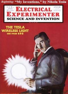 Nikola Tesla cover of Electrical Experimenter magazine from the Tesla Universe Image Collection Nikola Tesla, Tesla S, Tesla Power, Tesla Technology, George Westinghouse, Interactive Timeline, Universe Images, Secrets Of The Universe, Material World