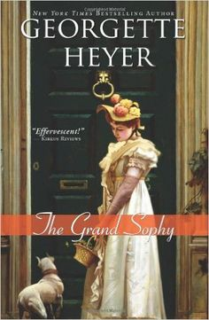 The Grand Sophy: A hysterical and charming clean Regency romance (Regency Romances): Georgette Heyer: 9781402218941: Amazon.com: Books