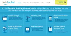 HelloWallet - leveraging technology to democratize access to honest, high-quality financial advice. www.hellowallet.com