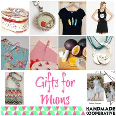 Gifts for Mums shopping Guide by the Handmade Cooperative   http://handmadecooperative.blogspot.com.au/2014/04/shopping-guide-gifts-for-mums.html
