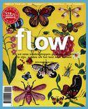 Flow 2011 - 5 Als we eens zouden proberen gelukkig te zijn, zouden we het best leuk hebben. Edith Wharton (1862-1937)